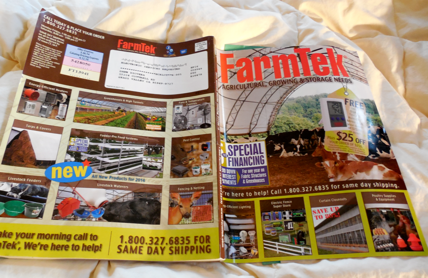 This is my Farmtek catalog.  There is nothing sexy about it.  In fact, I think their art director is probably also their Accountant... but, it has a ton of info and a ton of valuable farm items.