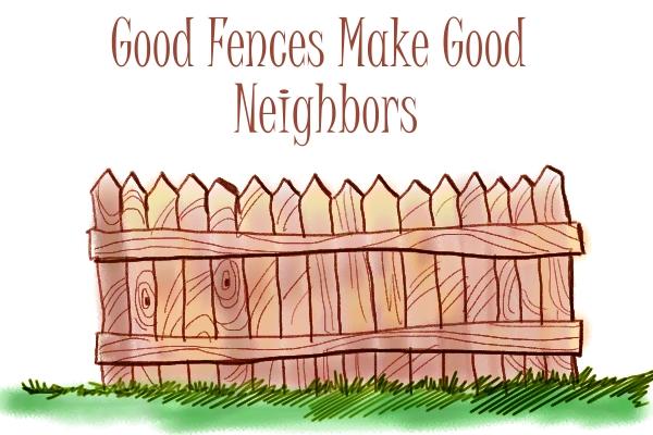 GoodFences1